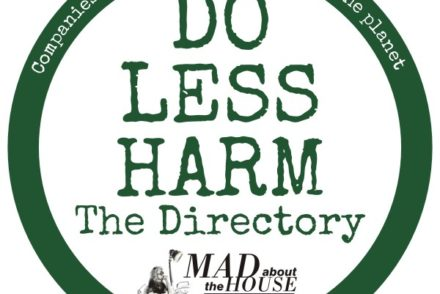 Mad About The House's Kate Watson-Smyth launches the Do Less Harm Directory. Aimed to help us find and support companies reduce their impact on the planet. #dolessharm #madaboutthehouse #katewatsonsmyth #