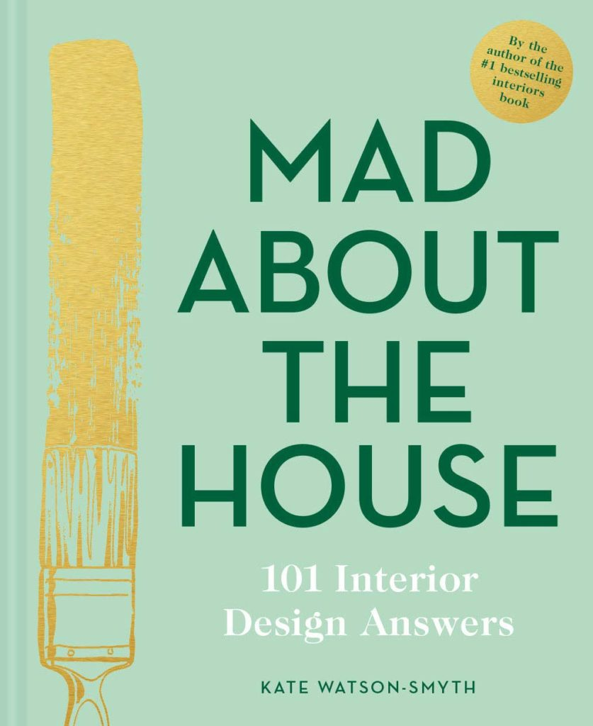 Mad About the House: 101 Interior Design Answers Book Cover
