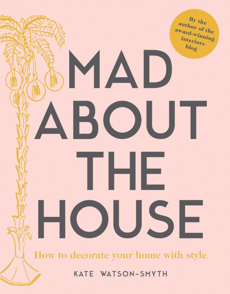 Mad About the House: Decorate with Style Book Cover